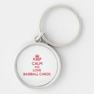 Guarde la calma y ame las tarjetas de béisbol llaveros