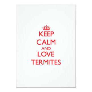 Guarde la calma y ame las termitas invitación 12,7 x 17,8 cm
