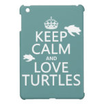 Guarde la calma y ame las tortugas (cualquier colo iPad mini carcasas