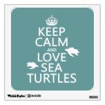 Guarde la calma y ame las tortugas de mar