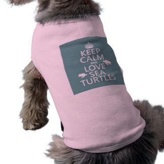 Guarde la calma y ame las tortugas de mar camisetas de mascota