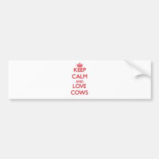 Guarde la calma y ame las vacas pegatina de parachoque