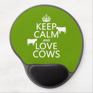 Guarde la calma y ame las vacas (todos los colores alfombrillas de raton con gel