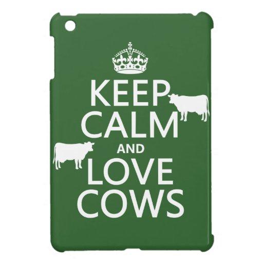 Guarde la calma y ame las vacas (todos los colores iPad mini coberturas