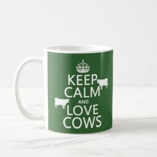 Guarde la calma y ame las vacas (todos los colores tazas