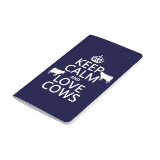 Guarde la calma y ame las vacas (todos los cuaderno grapado