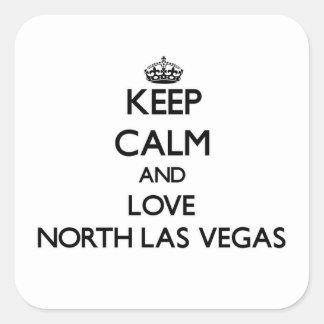 Guarde la calma y ame Las Vegas del norte Pegatina Cuadrada