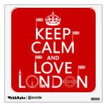 Guarde la calma y ame Londres (cualquier color de