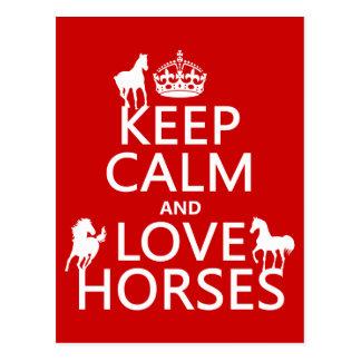Guarde la calma y ame los caballos - todos los col tarjeta postal