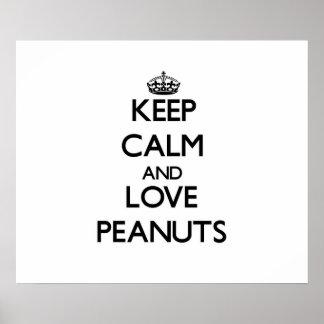 Guarde la calma y ame los cacahuetes