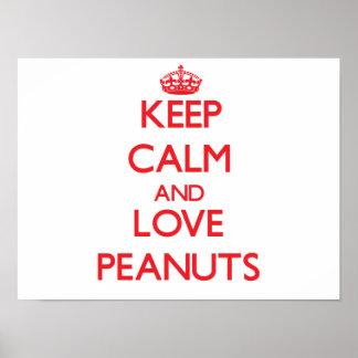 Guarde la calma y ame los cacahuetes impresiones