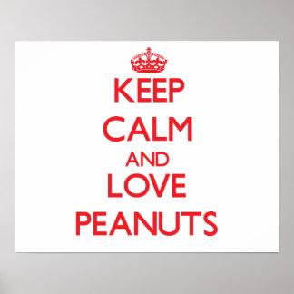 Guarde la calma y ame los cacahuetes poster