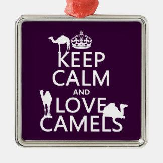 Guarde la calma y ame los camellos todos los colo adornos