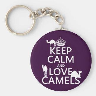 Guarde la calma y ame los camellos todos los colo llaveros