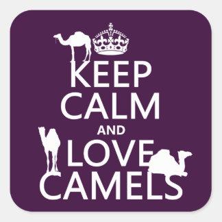 Guarde la calma y ame los camellos (todos los pegatina cuadrada
