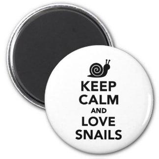 Guarde la calma y ame los caracoles imán redondo 5 cm