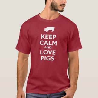 Guarde la calma y ame los cerdos playera