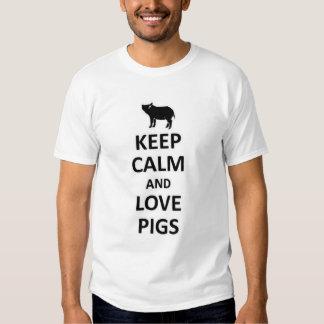 Guarde la calma y ame los cerdos polera