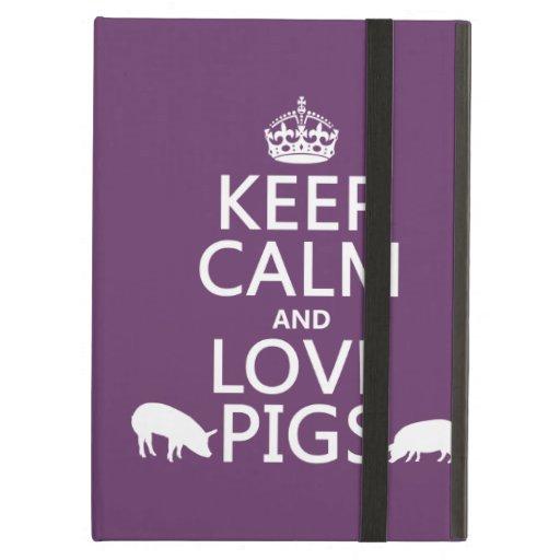 Guarde la calma y ame los cerdos (todos los colore