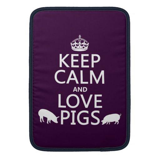 Guarde la calma y ame los cerdos (todos los colore funda para macbook air