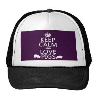 Guarde la calma y ame los cerdos todos los colore gorros