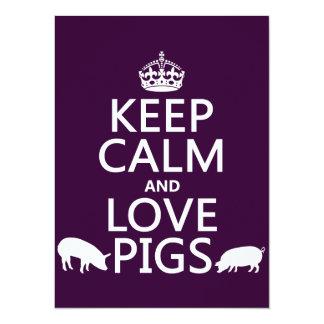 Guarde la calma y ame los cerdos (todos los invitación 13,9 x 19,0 cm