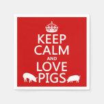Guarde la calma y ame los cerdos (todos los servilletas de papel