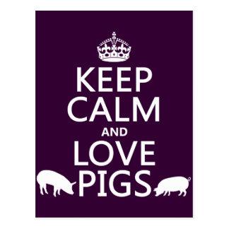 Guarde la calma y ame los cerdos (todos los tarjetas postales