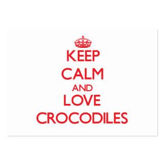 Guarde la calma y ame los cocodrilos tarjeta personal