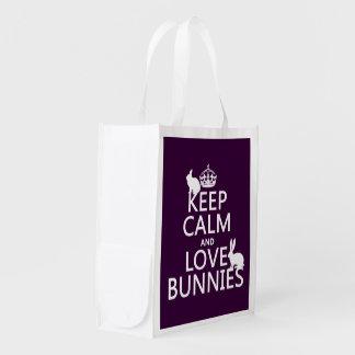 Guarde la calma y ame los conejitos - todos los bolsa para la compra