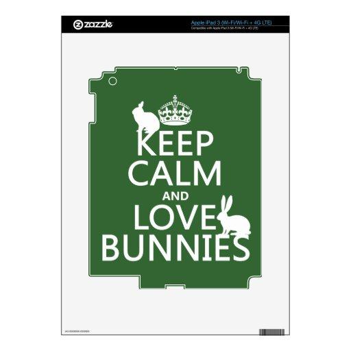 Guarde la calma y ame los conejitos - todos los co pegatina skin para iPad 3