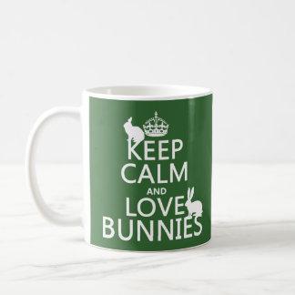 Guarde la calma y ame los conejitos - todos los taza clásica