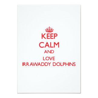 """Guarde la calma y ame los delfínes de Irrawaddy Invitación 5"""" X 7"""""""