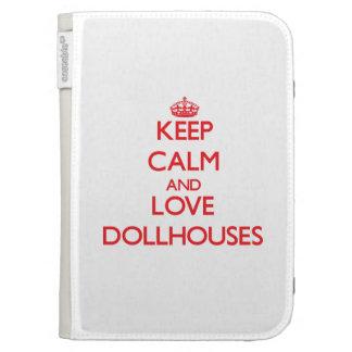 Guarde la calma y ame los Dollhouses