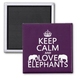 Guarde la calma y ame los elefantes (cualquier col imanes