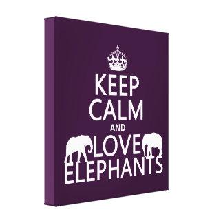 Guarde la calma y ame los elefantes (cualquier col lienzo envuelto para galerías