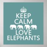 Guarde la calma y ame los elefantes (los colores a poster