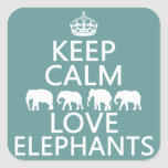 Guarde la calma y ame los elefantes (los colores a calcomania cuadradas