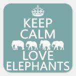 Guarde la calma y ame los elefantes (los colores calcomania cuadradas