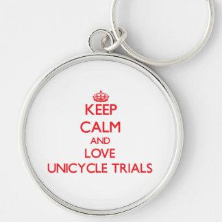 Guarde la calma y ame los ensayos del Unicycle Llaveros Personalizados