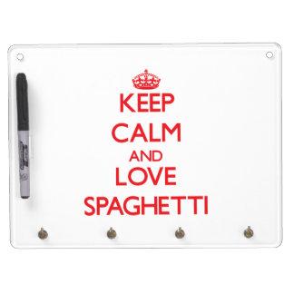 Guarde la calma y ame los espaguetis tablero blanco