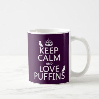 Guarde la calma y ame los frailecillos (cualquier  taza de café