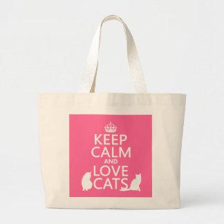 Guarde la calma y ame los gatos bolsa tela grande
