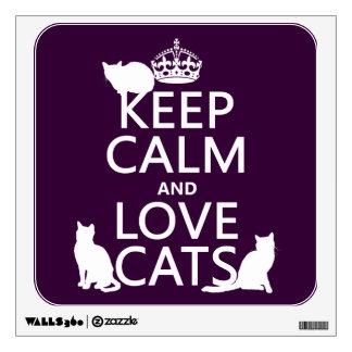 Guarde la calma y ame los gatos (en cualquier colo