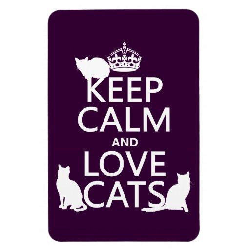 Guarde la calma y ame los gatos (en cualquier colo imanes de vinilo