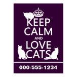 Guarde la calma y ame los gatos (en cualquier colo tarjeta de visita