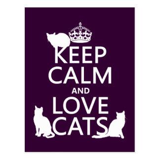 Guarde la calma y ame los gatos (en cualquier colo tarjetas postales