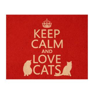 Guarde la calma y ame los gatos (en cualquier impresiones en corcho