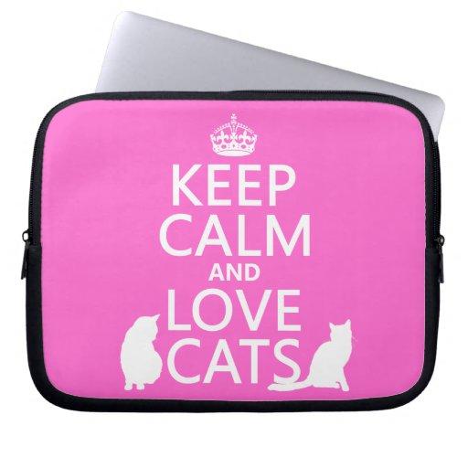 Guarde la calma y ame los gatos fundas computadoras