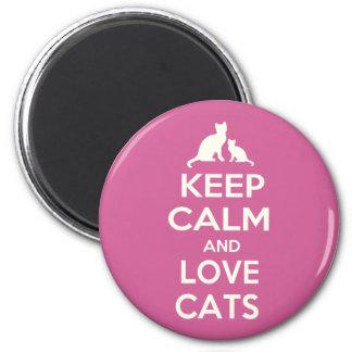 Guarde la calma y ame los gatos imán de nevera